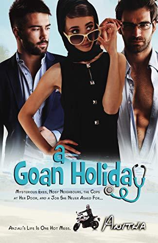 A Goan Holiday by Anitha Perinchery