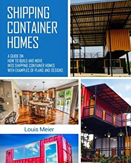 Shipping container homes blueprint how to build a shipping shipping container homes a guide on how to build and move into shipping container homes malvernweather Images