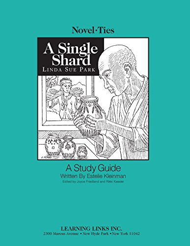 Novelty Single - Single Shard: Novel-Ties Study Guide