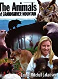 img - for The Animals of Grandfather Mountain book / textbook / text book