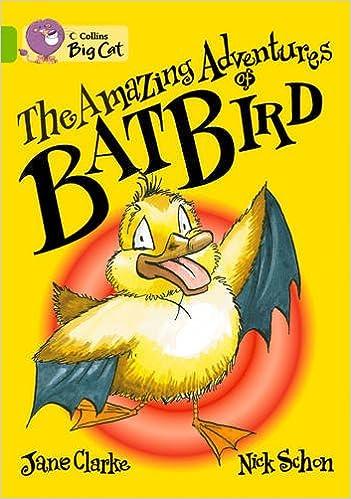 Collins Big Cat - The Amazing Adventures of Batbird Workbook