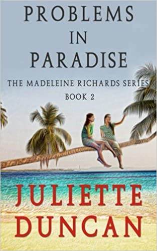 Probems in Paradise: Volume 2 (The Madeleine Richards Series)