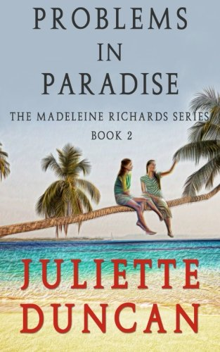 Probems in Paradise (The Madeleine Richards Series) (Volume 2) PDF
