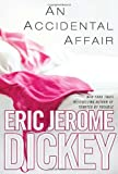 An Accidental Affair, Eric Jerome Dickey, 0525952349