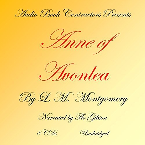 Anne of Avonlea (Classic Bookson CD Collection) [UNABRIDGED] by L. M. Montgomery (2015-12-28)