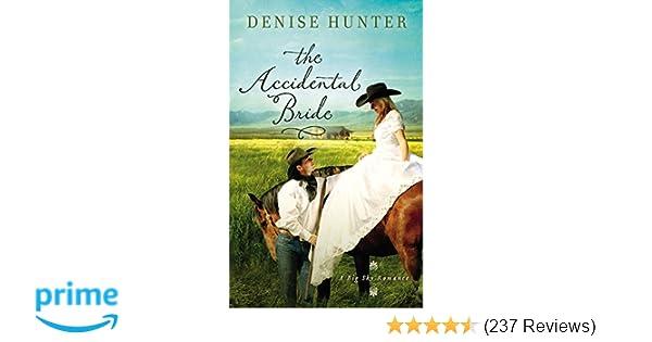 The Accidental Bride A Big Sky Romance Denise Hunter