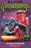 Attack of the Mutant (Goosebumps (Pb Unnumbered))