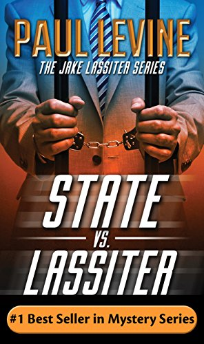 STATE vs  LASSITER (Jake Lassiter Legal Thrillers Book 10)