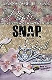 Photo, Snap, Shot: Book #4 in the Kiki Lowenstein Mystery Series (Volume 4)
