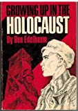 Front cover for the book Growing up in the Holocaust by Ben Edelbaum