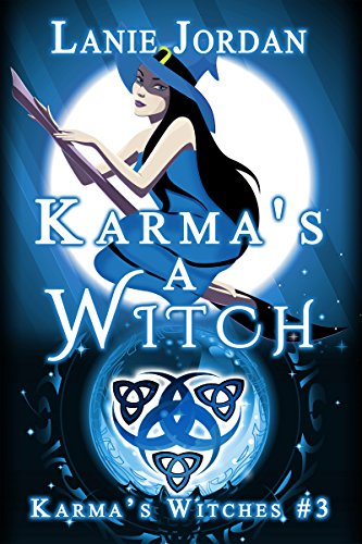 Karma's a Witch: Karma's Witches #3 by [Jordan, Lanie]
