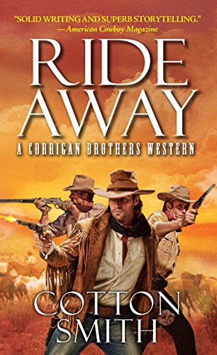 Ride Away (A Corrigan Brothers Western)