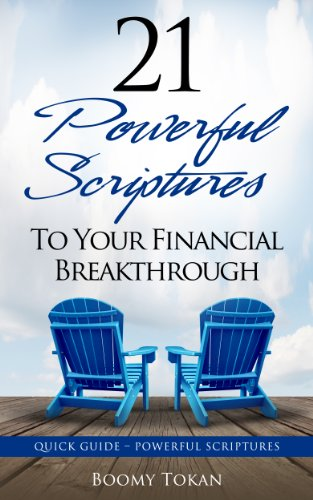 21 Powerful Scriptures - To Your Financial Breakthrough (Quick Guide -  Powerful Scriptures)