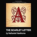 The Scarlet Letter (Dramatized) | Nathaniel Hawthorne,Thomas J. Cox