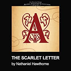 The Scarlet Letter (Dramatized)