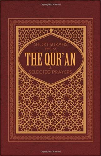 Short Surahs from the Qur'an: and Selected Prayers: Amazon