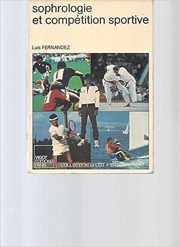 Livres gratuits Sophrologie et compétition sportive (Collection Sport plus enseignement) pdf epub
