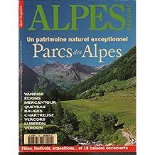 Magazine alpes n° 40 / un patrimoine naturel exceptionnel parcs des lapes