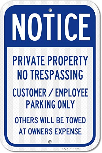 Private Property Sign, No Trespassing Customer Parking Only, 12x18 3M Reflective (EGP) Rust Free .63 Aluminum, Easy to Mount Weather Resistant Long Lasting Ink, Made in USA - by SIGO Sign (Customer Parking Sign)