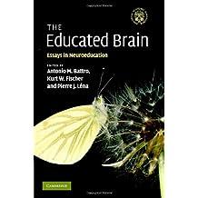 The Educated Brain: Essays in Neuroeducation