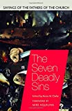 img - for The Seven Deadly Sins: Sayings of the Fathers of the Church book / textbook / text book