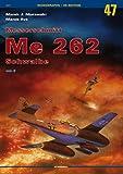 Messerschmitt Me 262 Schwalbe vol. II (Kagero)