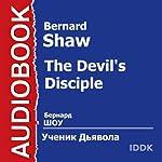 The Devil's Disciple [Russian Edition]   Bernard Shaw
