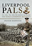 Liverpool Pals: 17th, 18th, 19th, 20th (Service) Battalions, The King's (Liverpool Regiment)