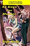42 Days for Murder, Roger Torrey, 193672037X