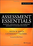 img - for Assessment Essentials: Planning, Implementing, and Improving Assessment in Higher Education (Jossey-Bass Higher and Adult Education) 2nd edition by Banta, Trudy W., Palomba, Catherine A. (2014) Hardcover book / textbook / text book