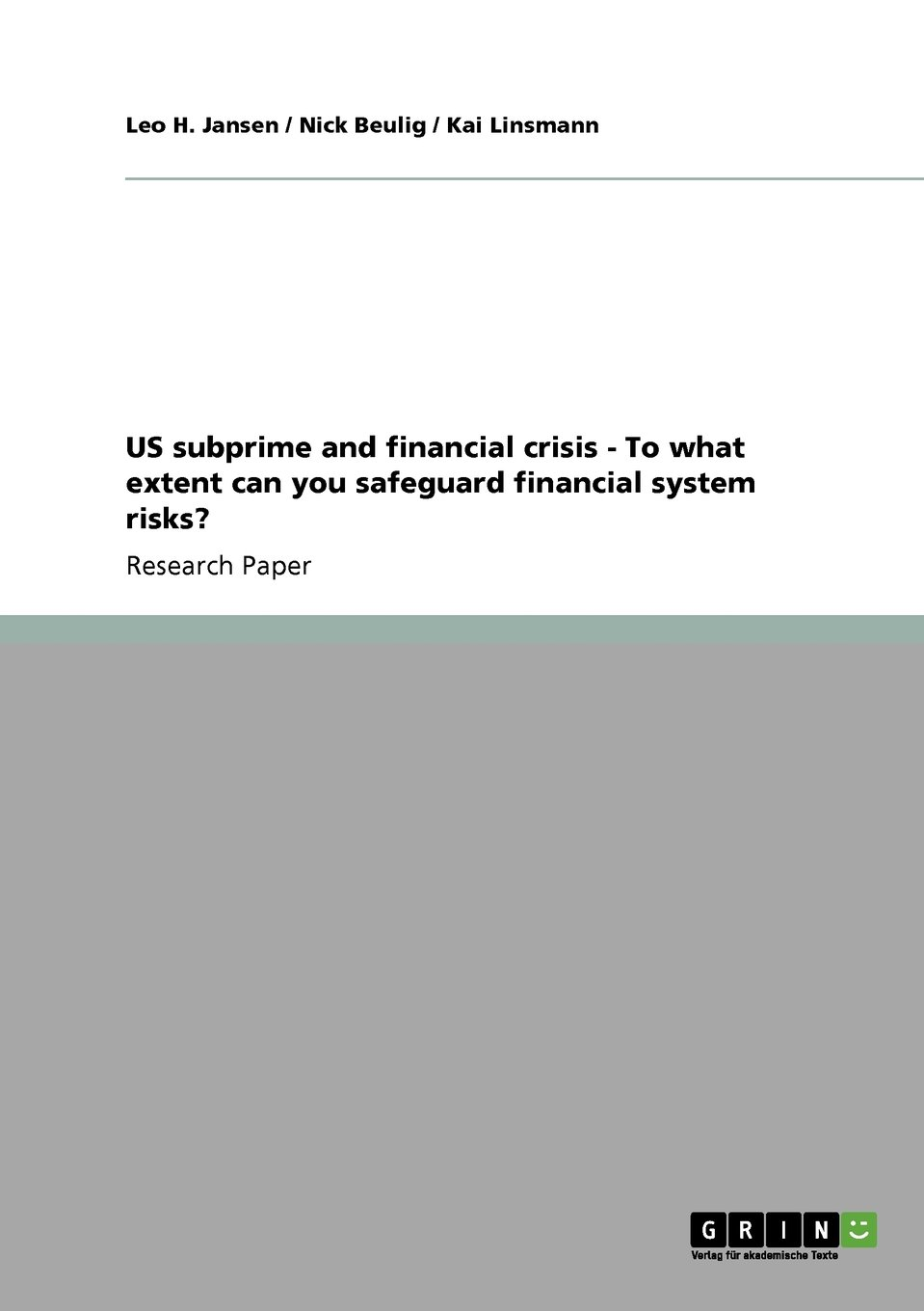 US subprime and financial crisis - To what extent can you safeguard financial system risks? PDF