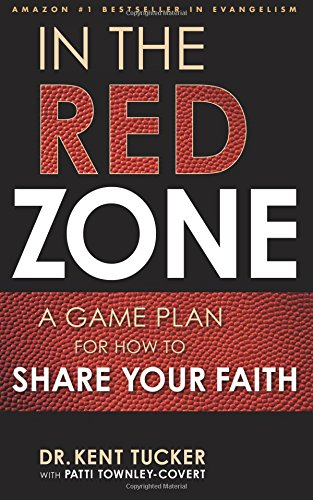 In the Red Zone: A Game Plan for How to Share Your Faith pdf epub