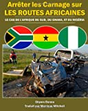 Arreter les Carnage Sur les Routes Africaines, Okyere Bonna, 1494700263