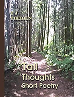 Tall Thoughts Short Poetry by [Therien, T J ]