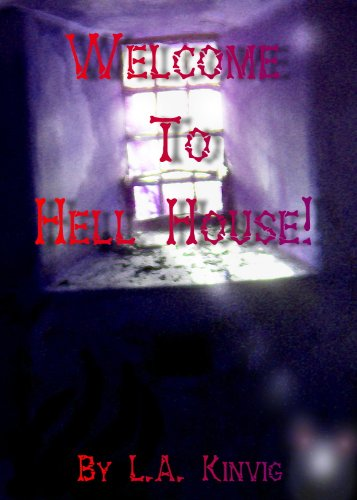 WELCOME TO HELL HOUSE!
