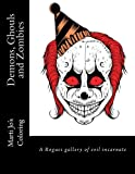 img - for Demons, Ghouls and Zombies: A Rogues gallery of evil incarnate book / textbook / text book