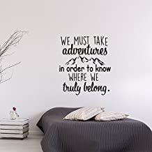 """Pikoilko We Must Take Adventures In Order To Know Where We Truly Belong Removable Vinyl Monogarmmed Travel Wall Stickers Decals Quote Saying Art Mural Home Decor Gifts 18"""" Tall x 15"""" Wide"""