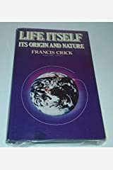 Life Itself: Its Origin and Nature