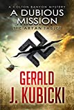 A Dubious Mission: The Aryan Tablet (Colton Banyon Mysteries Book 1)