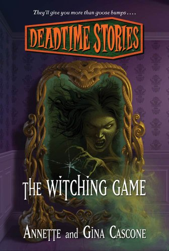 Deadtime Stories: The Witching Game -