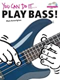You Can Do It - Play Bass!, Matt Scharfglass, 0825635799