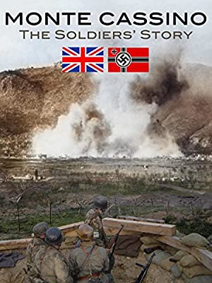 Monte Cassino: The Soldiers' Story
