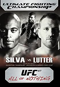 Ufc 67:All Or Nothing [Import]
