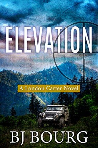 Elevation: A London Carter Novel (London Carter Mystery Series Book 5) (Browning Truck)