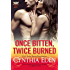 Once Bitten, Twice Burned (Phoenix Fire Book 2)