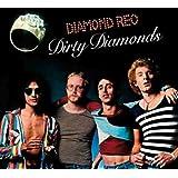 Diamond Reo - Dirty Diamonds (Digipak)