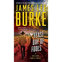 Feast Day of Fools: A Novel (Hackberry Holland)