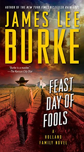 Feast Day of Fools: A Novel (Hackberry Holland Book - Fools House