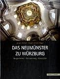 Das Neumünster zu Würzburg : Baugeschichte-Restaurierung-Konzeption, Lenssen, J&uuml and rgen, 3795421853