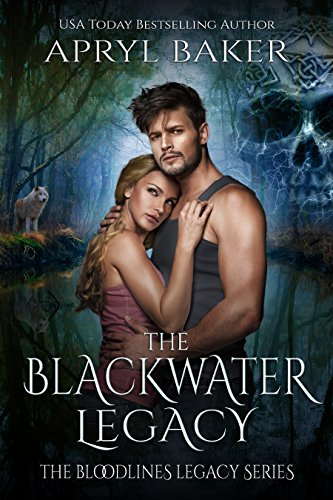 The Blackwater Legacy (The Bloodlines Legacy Series Book 2)